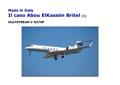 6. Made in Italy. Il caso Abou Elkassim Britel [1] - Gulfstream V N379P