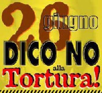26 giugno - giornata mondiale contro la tortura